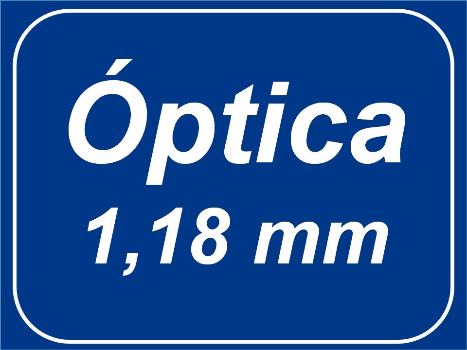 Óptica de 1,18 mm