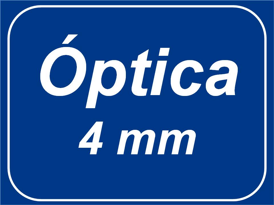 Óptica fija - 4 mm